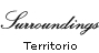 Surroundings - Territorio